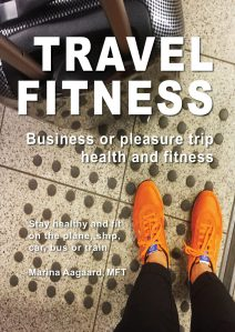 Travel_Fitness_Ebook_for_Traveler_Health_and_Wellness_Marina_Aagaard
